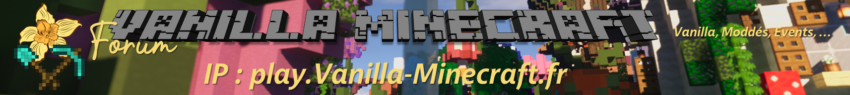 Forum Vanilla-Minecraft.fr