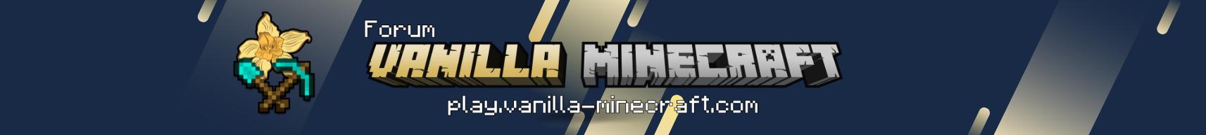 Forum Vanilla-Minecraft.fr